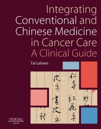 cover image - Integrating Conventional and Chinese Medicine in Cancer Care - Elsevier eBook on VitalSource