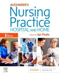 cover image - Alexander's Nursing Practice - Elsevier eBook on VitalSource,5th Edition