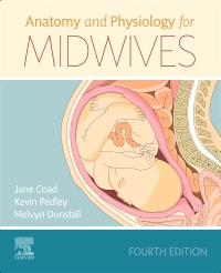 cover image - Anatomy and Physiology for Midwives,4th Edition