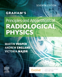 cover image - Graham's Principles and Applications of Radiological Physics - Elsevier eBook on VitalSource,7th Edition