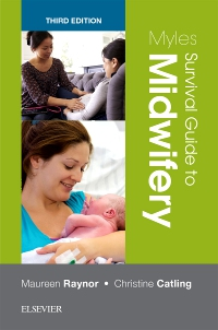 cover image - Myles Survival Guide to Midwifery,3rd Edition