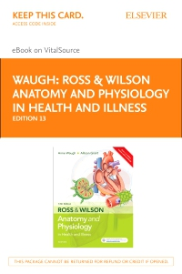 cover image - Ross & Wilson Anatomy and Physiology in Health and Illness - Elsevier eBook on VitalSource (Retail Access Card),13th Edition