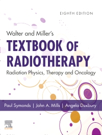 cover image - Walter and Miller's Textbook of Radiotherapy: Radiation Physics, Therapy and Oncology - Elsevier eBook on VitalSource,8th Edition