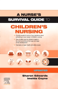 cover image - A Nurse's Survival Guide to Children's Nursing - Updated Edition