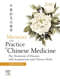 cover image - The Practice of Chinese Medicine Elsevier eBook on VitalSource,3rd Edition