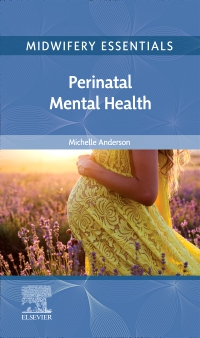 cover image - Midwifery Essentials: Perinatal Mental Health, E-Book