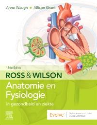 cover image - Ross en Wilson Anatomie en Fysiologie in gezondheid en ziekte - Elsevier eBook on VitalSource,13th Edition