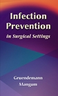 cover image - Infection Prevention in Surgical Settings