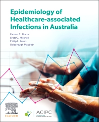 cover image - Epidemiology of Healthcare-Associated Infections in Australia