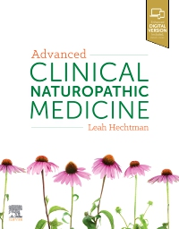 cover image - Advanced Clinical Naturopathic Medicine, Volume 2