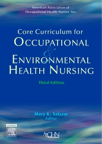 cover image - Core Curriculum for Occupational and Environmental Health Nursing,3rd Edition