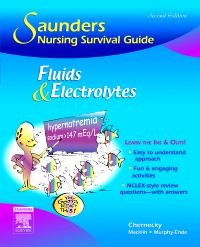 cover image - Saunders Nursing Survival Guide: Fluids and Electrolytes,2nd Edition