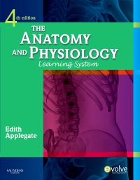 cover image - The Anatomy and Physiology Learning System,4th Edition