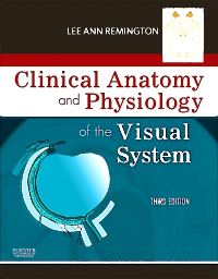cover image - Clinical Anatomy and Physiology of the Visual System,3rd Edition