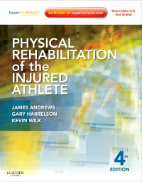 cover image - Physical Rehabilitation of the Injured Athlete,4th Edition