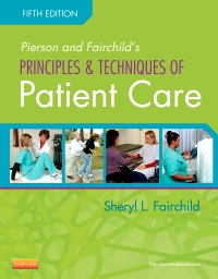 cover image - Pierson and Fairchild's Principles & Techniques of Patient Care - Elsevier eBook on VitalSource,5th Edition