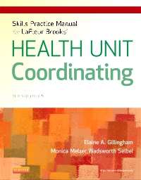 cover image - Skills Practice Manual for LaFleur Brooks' Health Unit Coordinating,7th Edition
