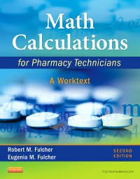 cover image - Math Calculations for Pharmacy Technicians - Elsevier eBook on VitalSource,2nd Edition