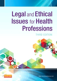 cover image - Legal and Ethical Issues for Health Professions - Elsevier eBook on VitalSource,3rd Edition