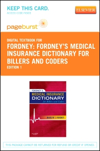 cover image - Fordney's Medical Insurance Dictionary for Billers and Coders - Elsevier eBook on VitalSource (Retail Access Card)