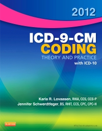 cover image - 2012 ICD-9-CM Coding Theory and Practice with ICD-10 - Elsevier eBook on VitalSource