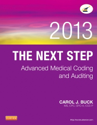 cover image - The Next Step: Advanced Medical Coding and Auditing, 2013 Edition - Elsevier eBook on VitalSource