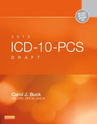 cover image - 2012 ICD-10-PCS Draft Standard Edition - Elsevier eBook on VitalSource