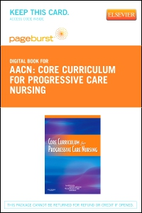 cover image - Core Curriculum for Progressive Care Nursing - Elsevier eBook on VitalSource (Retail Access Card)