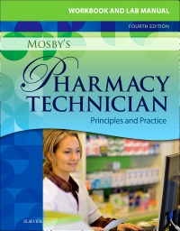 cover image - Workbook and Lab Manual for Mosby's Pharmacy Technician - Elsevier eBook on VitalSource,4th Edition