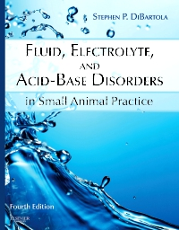 cover image - Fluid, Electrolyte, and Acid-Base Disorders in Small Animal Practice - Elsevier eBook on VitalSource,4th Edition