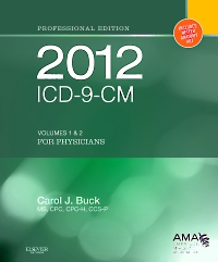 cover image - 2012 ICD-9-CM for Physicians, Volumes 1 and 2 Professional Edition - Elsevier eBook on VitalSource