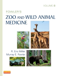 cover image - Fowler's Zoo and Wild Animal Medicine, Volume 8