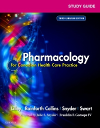 cover image - Study Guide for Lilley's Pharmacology for Canadian Health Care Practice,3rd Edition
