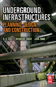Underground Infrastructures, 1st Edition,R Goel,ISBN9780123971685