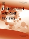 Transfusion Medicine Reviews