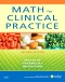 Math For Clinical Practice - Elsevier eBook on VitalSource, 2nd Edition