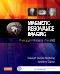 Magnetic Resonance Imaging, 4th Edition