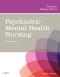 Psychiatric Mental Health Nursing, 5th Edition