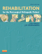 Rehabilitation for the Postsurgical Orthopedic Patient, 3rd Edition