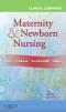Clinical Companion for Maternity & Newborn Nursing, 2nd Edition