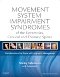 Evolve Resources for Movement System Impairment Syndromes of the Extremities, Cervical and Thoracic Spines