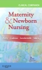Clinical Companion for Maternity & Newborn Nursing - Elsevier eBook on VitalSource, 2nd Edition