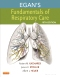 Egan's Fundamentals of Respiratory Care - Elsevier eBook on VitalSource, 10th Edition