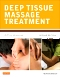 Evolve Resources for Deep Tissue Massage Treatment, 2nd Edition