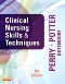 Clinical Nursing Skills and Techniques - Elsevier eBook on VitalSource, 8th Edition