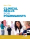 Clinical Skills for Pharmacists - Elsevier eBook on VitalSource, 3rd Edition