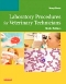 Evolve Resources for Laboratory Procedures for Veterinary Technicians, 6th Edition