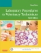 Laboratory Procedures for Veterinary Technicians - Elsevier eBook on VitalSource, 6th Edition