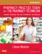 Workbook for Pharmacy Practice Today for the Pharmacy Technician