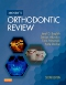 Mosby's Orthodontic Review - Elsevier eBook on VitalSource, 2nd Edition